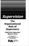 The Organizational Role of Supervisors (book cover)